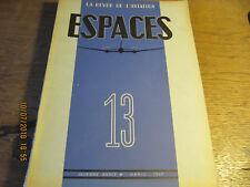 Revue Espaces N°13 Avril 1947 - L'hélice d'avion