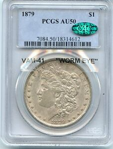 "C2792- 1879 VAM-41 ""WORM EYE"" MORGAN DOLLAR PCGS AU50 CAC"