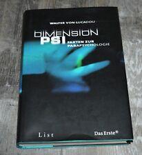 Dimension PSI - Fakten zur Parapsychologie - Walter von Lucadou - gebunden