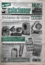La Vie du Collectionneur n°100 - Cartonnages pub Briquets à essence Spirou