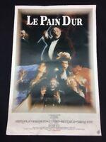 """SPECTACLE """" LE PAIN DUR """" CLAUDEL / GILDAS BOURDET AFFICHE ORIGINALE FRANCE 1984"""