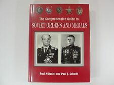 The Comprehensive Guide to Soviet Orders and Medals 1st Edition by Paul McDaniel