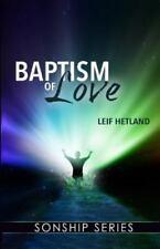 Baptism of Love [Sonship Series]