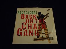 Pretenders - Back On The Chain Gang - 45 - 7-29840