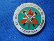 SPAIN CURSO DE LUCHA CONTRA FUEGO TEPESA BADGE 33mm