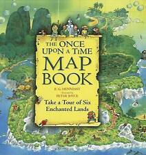 The Once Upon a Time Map Book: Take a Tour of Six Enchanted Lands by B G Henness