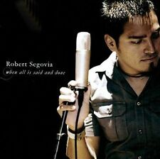 Segovia, Robert : When All is Said and Done CD