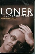 LONER LABOR TRAGEDY B LAGAN MARK LATHAM ALP LEADER PB GOOD INSTOCK FREEPOST