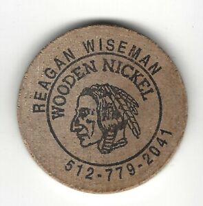 Reagan Wiseman (Austin Texas Phone #), Indian Head Wooden Nickel, Blank Back