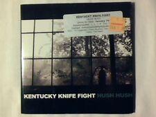KENTUCKY KNIFE FIGHT Hush hush cd RARISSIMO VERY RARE MINT -