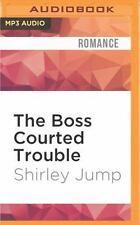 Sweet and Savory: The Boss Courted Trouble 5 by Shirley Jump (2016, MP3 CD,...
