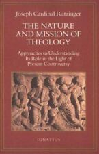 Joseph Cardinal Ratzinger : The Nature and Mission of Theology: Essa