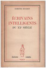 BUCHET Edmond - ECRIVAINS INTELLIGENTS DU XX SIECLE - 1945