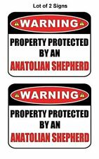 2 Count Warning Property Protected by a Anatolian Shepherd Laminated Dog Sign