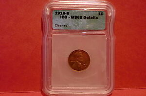 1919-S ICG Lincoln Cent Wheat Penny, MS 60 Detail * Free Shipping