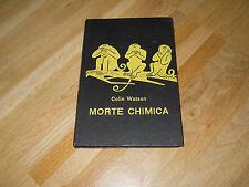 MORTE CHIMICA -COLIN WATSON - GARZANTI 1964 - (175)