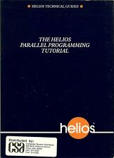 The Helios Parallel Programming Tutorial by Bill Noble et al. (1990)