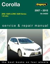 GREGORYS WORKSHOP SERVICE REPAIR MANUAL TOYOTA COROLLA 2007-2015 ZRE152R ZRE182R
