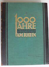 ALOYS SCHULTE 1000 Jahre deutsche Geschichte und Kultur am Rhein Prachtband 1925