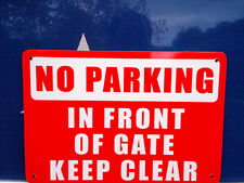 No Parking Infront of Gate Metal Safety Sign 300x225mm Fast Delivery