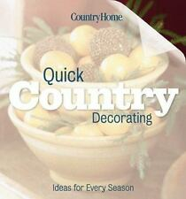 Quick Country Decorating Ideas for Every Season 2000 HC Country Home Magazine