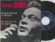 GEORGES ULMER Quand L'amour A Décidé French EP 45PS 1960s