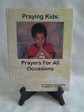 BOOK - PRAYING KIDS by Jacqueline Alleyne and Angela G. Henry