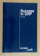 K&C Mouldings ~ Downland 'Success in GRP' 12th Edition Brochure/Catalogue