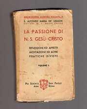 s. Alfonso Maria de Liguori - la passione di nostro Gesù Cristo -febcin