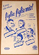 guida pubbl. film FIGLIO, FIGLIO MIO ! Louis Hayward Madeleine Carroll 1946