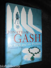SIGNED - JONATHAN GASH - The Rich and the Profane (1998-1st) Lovejoy Novel 20