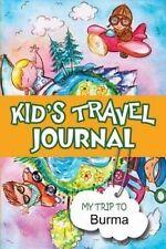 NEW Kids Travel Journal: My Trip to Burma by Bluebird Books
