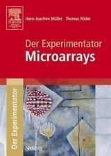 Der Experimentator: Microarrays (german Edition): By Hans-Joachim M?ller, Tho...