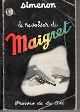 SIMENON : LE REVOLVER DE MAIGRET  RARE PREMIERE EDITION 1952