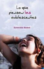 NEW Lo que piensan las adolescentes (Spanish Edition) (Coleccion Psicologia)