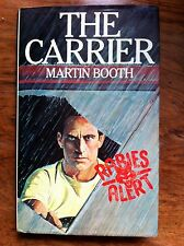 Martin Booth 'The Carrier' SIGNED FIRST EDITION in original jacket (RM445)