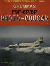 Grumman F9F-6P & 8P Photo- Cougar Book Naval Fighters 67