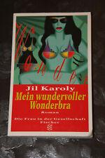 Jil Karoly: Mein wundervoller Wonderbra (Frauenliteratur/Liebe)