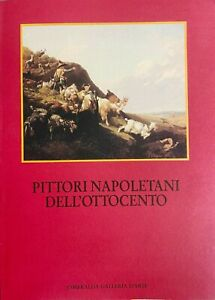 (Pittura Napoletana dell'800) PITTORI NAPOLETANI DELL'OTTOCENTO - Roma 1993