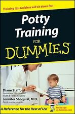 Potty Training for Dummies® by Diane Stafford and Jennifer Shoquist (2002,...