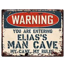 PP3566 WARNING ENTERING ELIAS'S MAN CAVE Chic Sign Home Decor Funny Gift