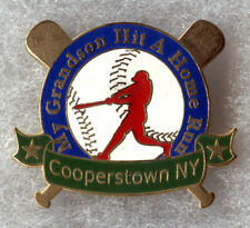 COOPERSTOWN NEW YORK HOME OF BASEBALL MY GRANDSON HIT A HR SOUVENIR PIN BUTTON