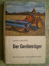Der Geräteträger  DDR Buch mit Beilagen 1959 Schlepper  RS 09 Hacken / selten