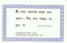 Quips Postcard - Be Very Careful What You Want - You Are Likely To Get It J744