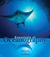 Essentials of Oceanography by Alan P. Trujillo and Harold V. Thurman (2010,...