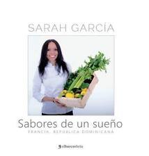 Sabores de un Sueno by Sarah Garcia (2016)