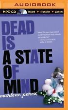 Dead Is: Dead Is a State of Mind 2 by Marlene Perez (2015, MP3 CD, Unabridged)