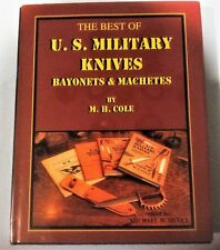 THE BEST OF U.S. MILITARY KNIVES BAYONETS MACHETES M.H.COLE