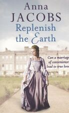ANNA JACOBS: REPLENISH THE EARTH -  PAPERBACK BOOK