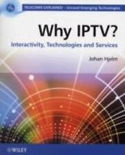 Why IPTV: Interactivity, Technologies, Services (Telecoms Explained)-ExLibrary